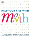 Help Your Kids with Math: A Visual Problem Solver for Kids and Parents - Carol Vorderman