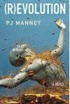 (R)evolution (Phoenix Horizon) - PJ Manney