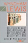 Creatures of Habit and Creatures of Change: Essays on Art, Literature and Society, 1914-1956 - Wyndham Lewis, Paul Edwards