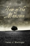 Year of the Monsoon - Caren J. Werlinger