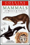 Mammals Of Britain & Europe - David W. Macdonald, Priscilla Barrett