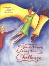 Jewish Women Living the Challenge: A Hadassah Compendium - Carol Diament
