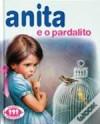 Anita e o Pardalito (Série Anita, #24) - Marcel Marlier, Gilbert Delahaye