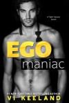 Egomaniac - Vi Keeland