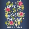 The Keeper of Lost Things - Two Roads, Cecily Ruth Hogan