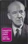 D Martyn Lloyd-Jones Letters: - D. Martyn Lloyd-Jones