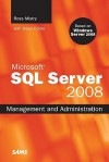 Microsoft SQL Server 2008 Management and Administration - Ross Mistry