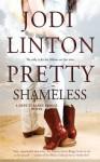 Pretty Shameless (Deputy Laney Briggs) - Jodi Linton
