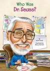 Who Was Dr. Seuss? - Janet B. Pascal, Nancy Harrison