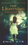 The Lightning Prophecy (The Lightning Witch Trilogy ) (Volume 1) - Emily Cyr