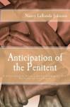 Anticipation of the Penitent - Nancy LaRonda Johnson, Celeste Davila, Rene Curry