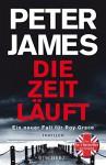 Die Zeit läuft: Der neunte Fall für Roy Grace - Peter James, Susanne Goga-Klinkenberg