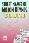 Street Names of Milton Keynes: South - Anne Baker