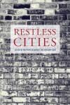 Restless Cities - Matt Beaumont, Greg Dart