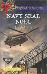 Navy SEAL Noel (Love Inspired LP SuspenseMen of Valor) - Liz Johnson