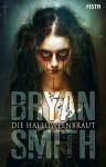 Die Halloweenbraut - Frank Festa, Bryan Smith