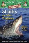 Magic Tree House Fact Tracker #32: Sharks and Other Predators: A Nonfiction Companion to Magic Tree House #53: Shadow of the Shark (A Stepping Stone Book(TM)) - Mary Pope Osborne, Natalie Pope Boyce, Carlo Molinari
