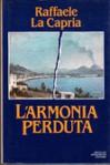 L'armonia perduta - Raffaele La Capria