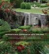 Inspirational Gardens of New Zealand - Kristin Lammerting