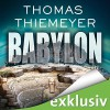 Babylon - Audible GmbH, Thomas Thiemeyer, Dietmar Wunder