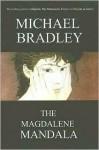 The Magdalene Mandala - Michael Anderson Bradley