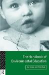 Handbook of Environmental Education - Joy Palmer