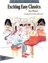 Exciting Easy Classics for Piano - Charles Bateman, John L. Haag