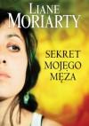 Sekret mojego męża - Liane Moriarty