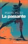 La passante - Pierre Pelot