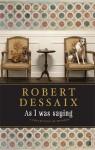 As I Was Saying - Robert Dessaix