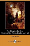 The Sleeping Bard; Or, Visions of the World, Death, and Hell (Dodo Press) - Ellis Wynne, George Borrow