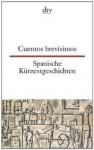Spanische Kürzestgeschichten / Cuentos brevisimos. - Erna Brandenberger