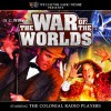 The War of the Worlds (Dramatized) - M. J. Elliott, H. G. Wells, David Ault, Fred Robbins, J. T. Turner, The Colonial Radio Players