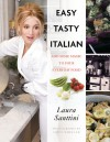 Easy Tasty Italian: Add Some Magic to Your Everyday Food - Laura Santtini, Simon Wheeler