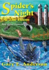 Spider's Night On The Boom: And Other Fiascos - Gary Anderson