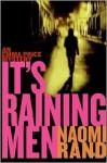 It's Raining Men - Naomi Rand