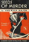 Seeds of Murder - F. van Wyck Mason