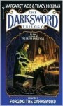 Forging the Darksword (The Darksword Trilogy, #1) - Margaret Weis, Tracy Hickman