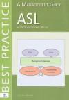 ASL: A Management Guide - Remko van der Pols