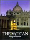 The Vatican: History and Treasures - Claudio Rendina, Daniela Peressini