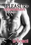 Pleasure Extraordinaire 3 (Pleasure Extraordinaire, Book 3) - Liv Bennett