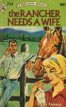 The Rancher Needs a Wife - Celine Conway
