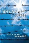 The Breaking of Curses (Spiritual Warfare, Vol. 5) - Frank Hammond, Ida Mae Hammond