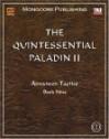 The Quintessential Paladin II: Advanced Tactics - G. Hanrahan