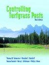Controlling Turfgrass Pests - Thomas W. Fermanian, Malcolm C. Shurtleff, Roscoe Randell