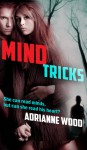Mind Tricks - Adrianne Wood