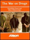 The War On Drugs: Examining Cause And Effect Relationships (Opposing Viewpoints Juniors) - Neal Bernards