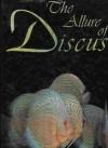The Allure of Discus - Herbert R. Axelrod, Bernd Degen