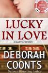 Lucky In Love - Deborah Coonts