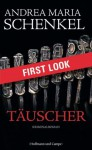 FIRST LOOK: Schenkel - Täuscher (German Edition) - Andrea Maria Schenkel